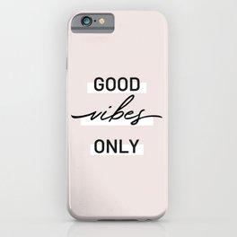 Good Vibes Minimal iPhone Case