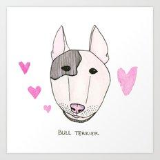 Bull Terrior Art Print