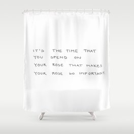 time spent on rose Shower Curtain