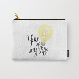 You Light Up My Life Carry-All Pouch