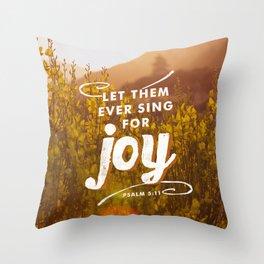 Psalm 5:11 Throw Pillow