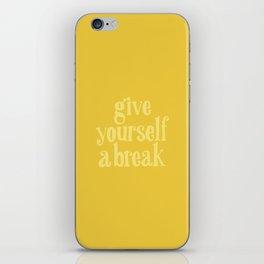 Give Yourself a Break iPhone Skin