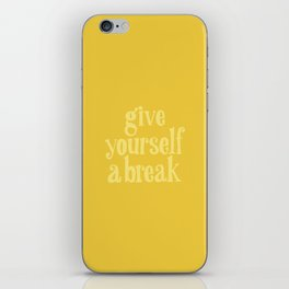 Give Yourself a Break iPhone Skin