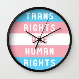 Trans Rights are Human Rights Wall Clock
