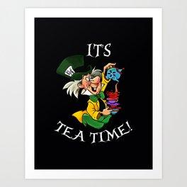 its tea time Art Print
