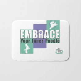Embrace Your Inner Poodle Bath Mat