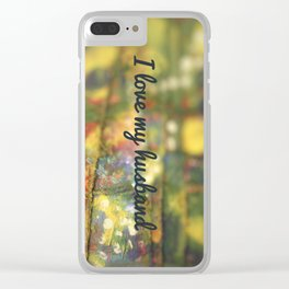 I love my husband Clear iPhone Case