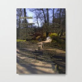 Desiderata poem with magical woodland scene Metal Print