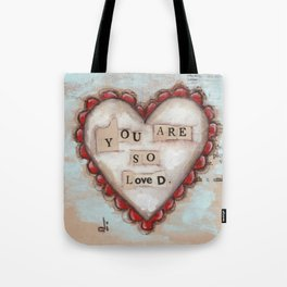 So Loved - by Diane Duda Tote Bag