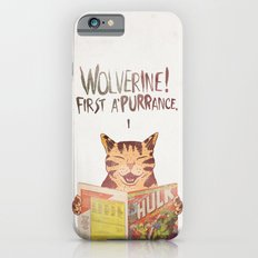 WOLVERINE! FISRT A'PURR'ANCE! Slim Case iPhone 6s