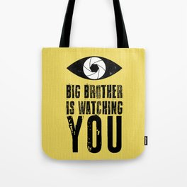 Big Brother is Watching YOU! Tote Bag