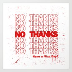 No Thanks Art Print