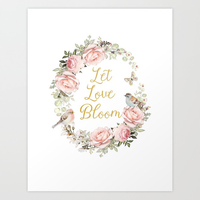 Let love bloom Art Print