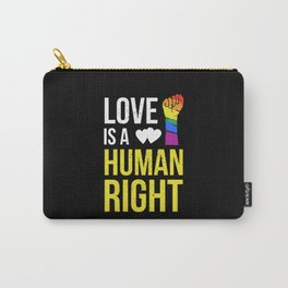 Love Is A Human Right & Gay Lesbian Pride Gift March & LGBT LGBTQ Apparel Carry-All Pouch