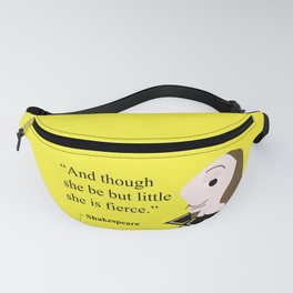 Shakespeare character, little and fierce Fanny Pack