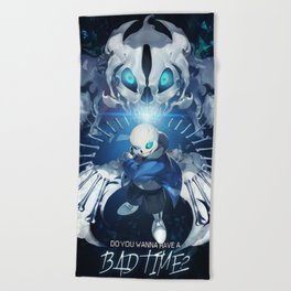Undertale Sans Poster  - Do you wanna have a bad time? Beach Towel
