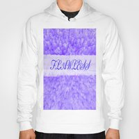 flawless Hoodies featuring FLAWLESS by Saundra Myles