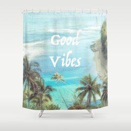 Good Vibes Beachy Palms Shower Curtain