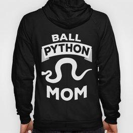 Ball Python Mom | Snake Reptile Owner Woman Hoody