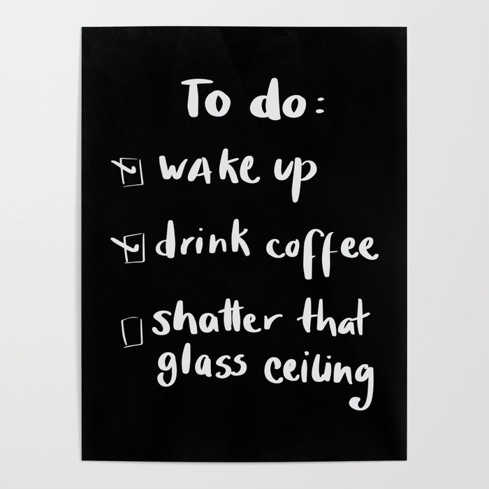 shatter the glass ceiling Poster