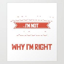 Accountant I'm Not Arguing I'm Just Explaining Why I'm Right Accountant T-Shirts Art Print