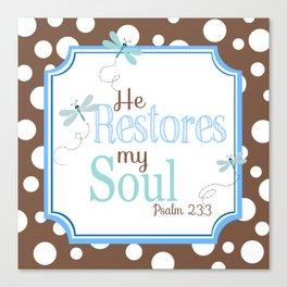 He Restores My Soul Canvas Print