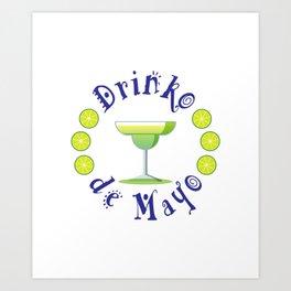 Festive Drinko de Mayo Mexican Holiday Art Print