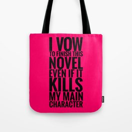 I Vow to Finish - Pink Tote Bag