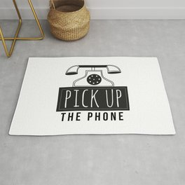 Pick up the phone | Art Saying Quotes Rug