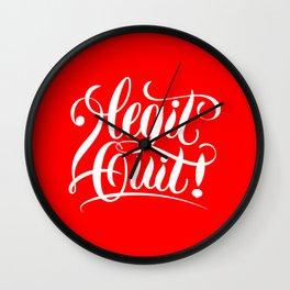 2Legit2Quit Wall Clock