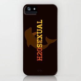 H20sexual iPhone Case