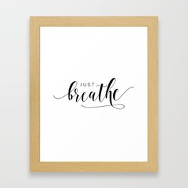 JUST BREATHE PRINT, Inhale Exhale,And Breathe,Relax Sign,Workout Art,Fitness Decoration,Modern Art Framed Art Print