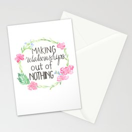 making relationships out of nothing Stationery Cards