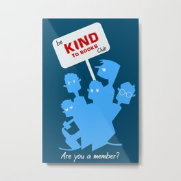 Be kind to books club Metal Print