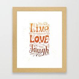 Art print. Live Love Laugh. Framed Art Print