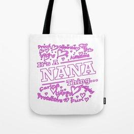 IT'S A NANA THING Tote Bag