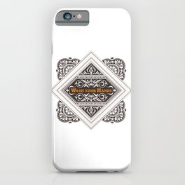 Wash your Hands - Stamp iPhone Case