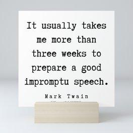 2       Mark Twain Quotes   190730 Mini Art Print