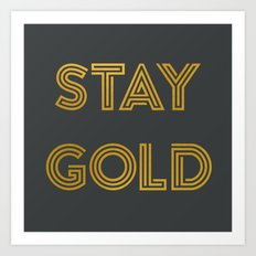 Stay Gold (Gray) Art Print