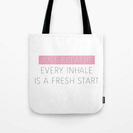 Just Breathe - Encouraging Typography Tote Bag