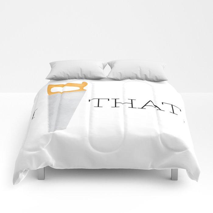 I Saw That Comforters