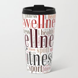 Fitness words Travel Mug