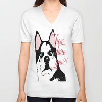 husky V-neck T-shirts featuring Offended Husky by ElmWood Grove