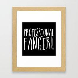 Professional fangirl inverted Framed Art Print