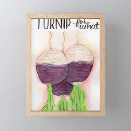 Turnip for what Framed Mini Art Print