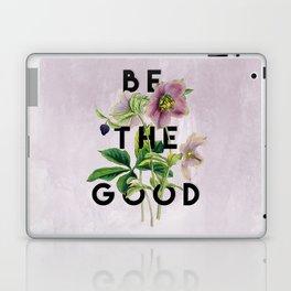 Be The Good Laptop & iPad Skin
