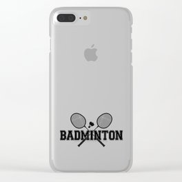 Playing Badminton Is Life Clear iPhone Case