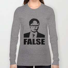 False funny saying Long Sleeve T-shirt