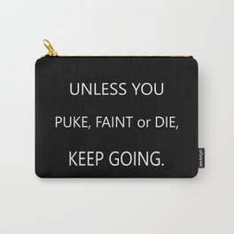 Keep Going Carry-All Pouch