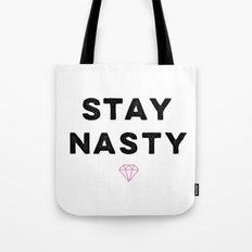 Stay Nasty, Shine Bright Tote Bag